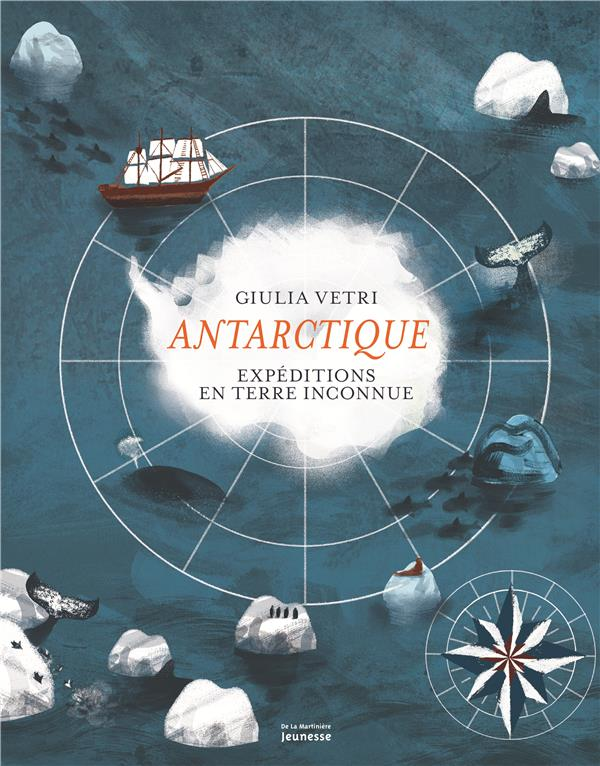 ANTARCTIQUE - EXPEDITIONS EN TERRE INCONNUE